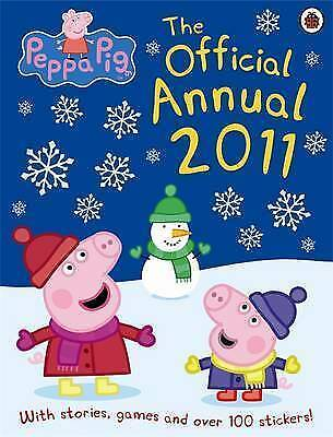 Peppa Pig: The Official Annual 2011, Ladybird, Excellent Book