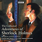 The Adventures of Sherlock Holmes: BBC Radio 4 Full-Cast Dramatisations by Sir Arthur Conan Doyle (CD-Audio, 2014)