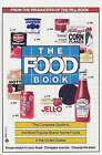 The Food Book: The Complete Guide to the Most Popular Brand Name Foods in the United States by Lawrence D Chilnick (Paperback / softback)