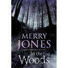 In the Woods by Merry Jones (Hardback, 2016)