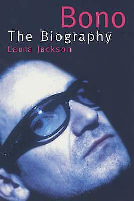 Bono: The Biography, Laura Jackson, Very Good Book