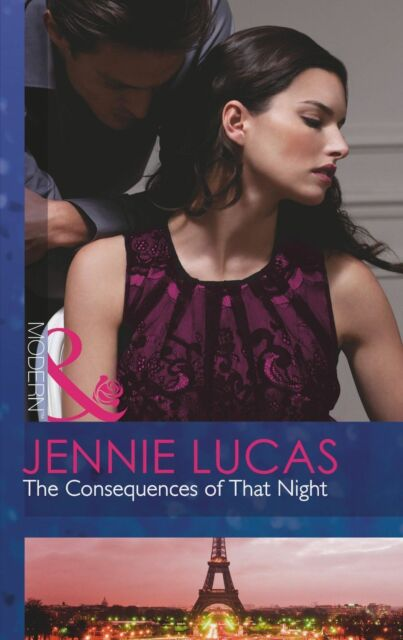 Lucas, Jennie, The Consequences of That Night (At His Service, Book 6) (Modern),