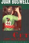 Cut Off His Tale: A Hollis Grant Mystery by Joan Boswell (Paperback, 2005)