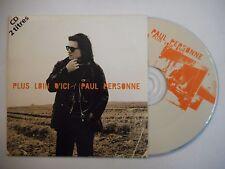 PAUL PERSONNE : PLUS LOIN D'ICI / DOUTE CHRONIQUE ♦ CD SINGLE PORT GRATUIT ♦