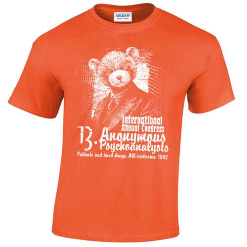 Anonymous psychoanalysts T-Shirt Mens S-5XL Hard Drugs Asylum patient Trip Acid