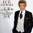 As Time Goes By: The Great American Songbook, Vol. 2 by Rod Stewart (CD, Oct-2003, J Records)