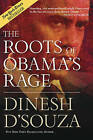 The Roots of Obama's Rage by Dinesh D'Souza (Paperback, 2011)