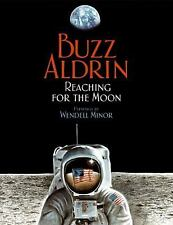 Reaching for the Moon by Buzz Aldrin (2008, Picture Book)