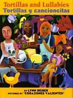 Tortillas and Lullabies/tortillas Y Cancioncitas 9780060891855 by Lynn Reiser