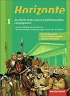 Horizonte. Jahrgangsband 1 - Geschichte für die Qualifikationsphase. Niedersachsen (2012, Gebundene Ausgabe)
