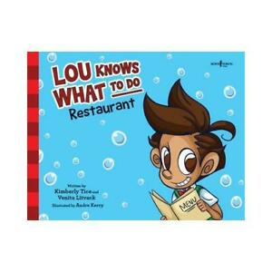 Lou-Knows-What-to-Do-by-Kimberly-Tice-author-Venita-Litvack-author