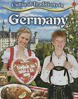 Cultural Traditions in Germany by Lynn Peppas (Hardback, 2015)