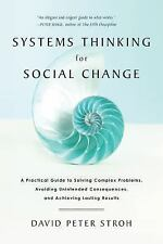 Systems Thinking For Social Change: A Practical Guide to Solving Complex Problem