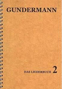 GERHARD-GUNDERMANN-Liederbuch-2-Gundi-Texte-und-Noten-NEU