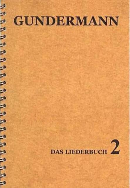 GERHARD GUNDERMANN Liederbuch 2 * Gundi Texte und Noten * NEU