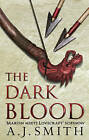 The Dark Blood by A. J. Smith (Paperback, 2014)