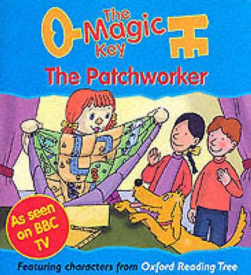 Redmond, Diane, The Magic Key: Patchworker (The magic key story books), Paperbac