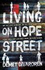 Living on Hope Street by Demet Divaroren (Paperback, 2017)
