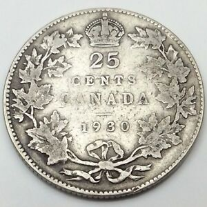 1930 Canada 25 Cents Quarter Silver Twenty Five Canadian Coin C241 Ebay