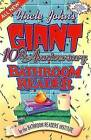 Uncle John's Giant 10th Anniversary Bathroom Reader by BATHROOM READER'S INSTITUTE (Paperback, 1997)