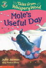 Mole's Useful Day by Julia Jarman (Paperback, 2002)