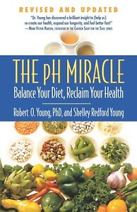 The-pH-Miracle-by-Robert-O-and-Shelley-Young-Brand-New-Paperback-Book-WT51759