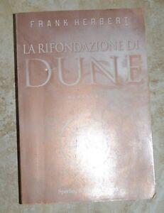 FRANK-HERBERT-LA-RIFONDAZIONE-DI-DUNE-6-ED-SPERLING-amp-KUPFER-ANNO-2000-IC