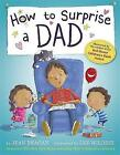 How to Surprise a Dad by Jean Reagan (Paperback, 2015)
