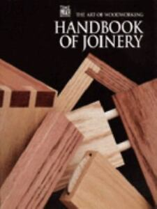 Art Of Woodworking The Encyclopedia Joinery Series By Time Life Books Editors 1999 Spiral