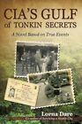 Cia's Gulf of Tonkin Secrets 9781440195624 by Kent Alwood Hardcover