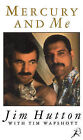 Mercury and Me by Tim Wapshott, Jim Hutton (Paperback, 1995)