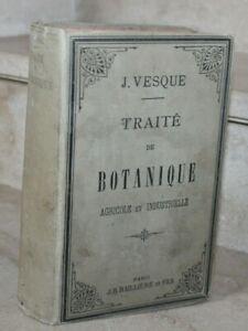 J-Vesque-traite-de-Botanique-Agricole-et-Industrielle-ed-bailliere-1885