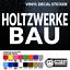 "CUSTOM ORDER Vinyl Sticker /""holtzwerke bau/"" on a black background"