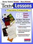 Texts and Lessons for Teaching Literature: With 65 Fresh Mentor Texts from Dave Eggers, Nikki Giovanni, Pat Conroy, Jesus Colon, Tim O'Brien, Judith Ortiz Cofer, and Many More by Nancy Steineke, Harvey  Smokey  Daniels (Paperback / softback, 2013)