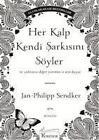 Her Kalp Kendi Sarkisini Söyler von Jan-Philipp Sendker (2013, Taschenbuch)