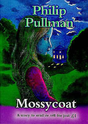 1 of 1 - Mossycoat (Everystory), Pullman, Philip, New Book