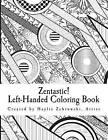 Zentastic!: Left-Handed Coloring Book by Haylie Zebrowski (Paperback / softback, 2016)