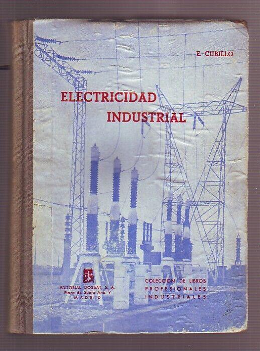 ELECTRICIDAD INDUSTRIAL Dossat, 1961 cartoné lomo tela