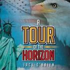 A Tour of the Horizon by Jack O'Brien (Paperback / softback, 2015)