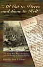 All Cut to Pieces and Gone to Hell : The Civil War, Race Relations, and the Battle of Poison Spring by Mark K. Christ (Paperback)