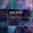 Massive Threads by Kris Davis (CD, 2013, Thirsty Ear)