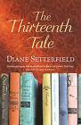 The Thirteenth Tale by Diane Setterfield (Hardback, 2006)