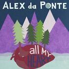All My Heart Alex Da Ponte 0822533197725