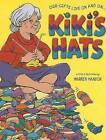 Kiki's Hats: Our Gifts Live on and on by Warren Hanson (Hardback, 2007)