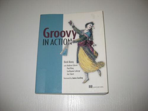 1 von 1 - Groovy in Action von Dierk Koenig (2007, Taschenbuch)