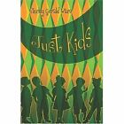 Just Kids 9781424131945 by Shirley Gerald Ware Paperback
