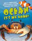 Ocean! It's My Home!: Age 5-6, Average Readers by Angela Royston (Paperback, 2011)