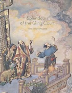 Sotheby-039-s-Catalogue-Chinese-SPLENDOURS-OF-THE-QING-COURT-2008-HB