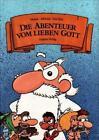 Die Abenteuer vom lieben Gott 1 von Hartmut Klotzbücher (2010, Taschenbuch)