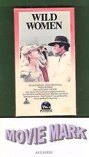 WILD WOMEN 1970 (Playhouse Video) Hugh O'Brien Made for TV vhs OOP Never on DVD!